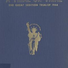 Book cover for A Trial on Trial: The Great Sedition Trial of 1944