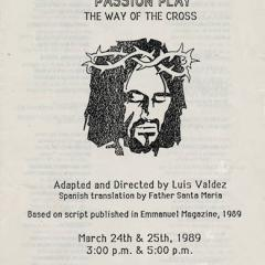 """El Teatro Campesino presents """"Passion Play: The Way of the Cross"""""""