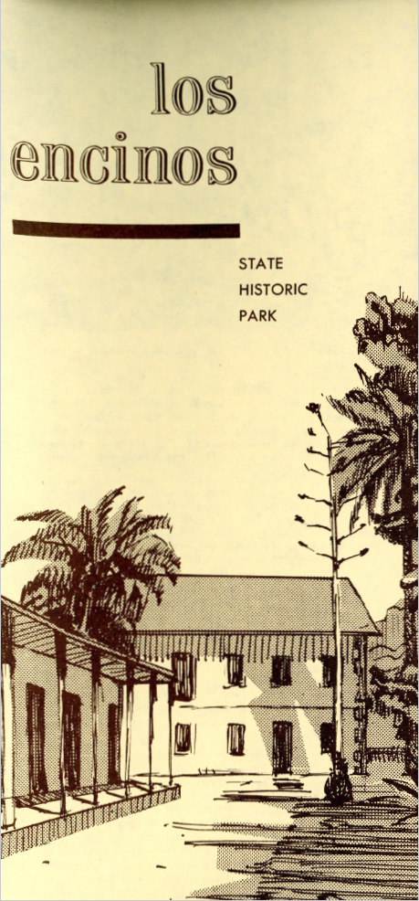 Pamphlet with facts about Los Encinos state historic park